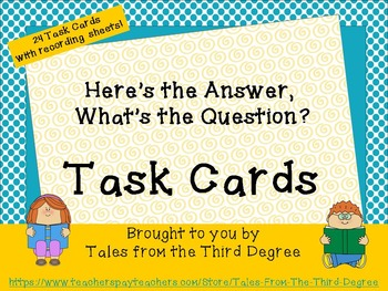 Task Cards - Here's the Answer, What's the Question?