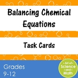 Task Cards - Balancing Chemical Equations - High School Chemistry