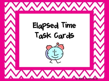 Task Cards - How Much Time Has Elapsed?