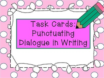 Task Cards:  How to Punctuate YOUR Writing - no more peer edits!