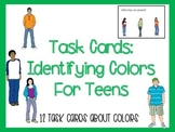 Task Cards: Identifying Colors for Teens (Autism and Speci