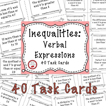 Solving Inequalities Verbal Expressions 40 Task Cards
