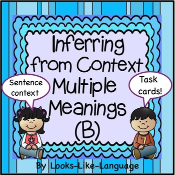 Homonyms: Multiple Meaning Vocabulary Task Cards- Inference B