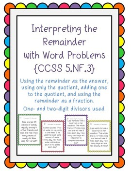 Task Cards: Dividing Whole Numbers: Interpreting Remainders 5.NF.3