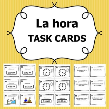 Task Cards - La Hora (Telling Time in Spanish)