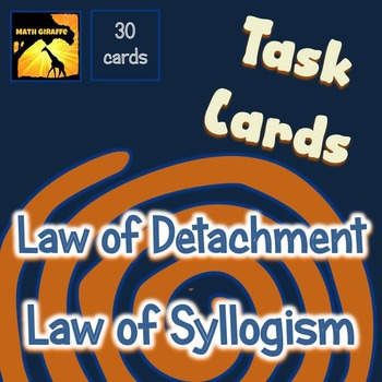 Task Cards: Law of Detachment and Law of Syllogism (Deduct
