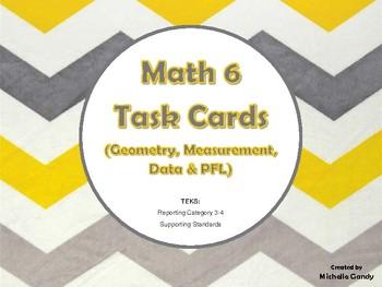 Task Cards - Math 6 Geometry, Data, and PFL (RC 3-4 TEKS)