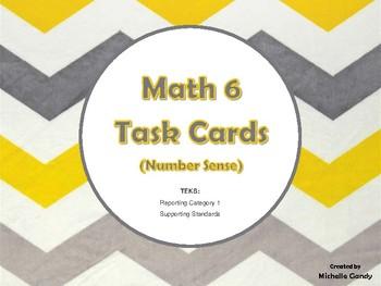 Task Cards - Math 6 Number Sense (RC 1 TEKS)