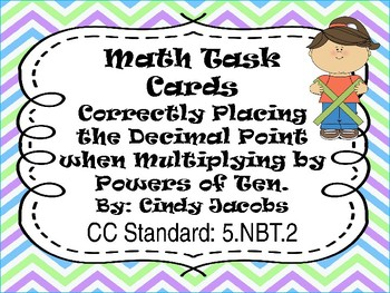Task Cards Math; Correctly Placing the Decimal When Multiplying by Power of Ten