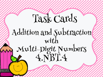 Task Cards Multi-Digit Addition and Subtraction 4.NBT.4