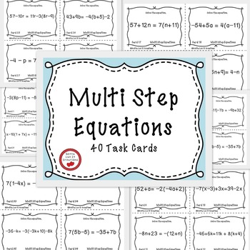 Solving Multi-Step Equations with Variables on Both Sides 40 Task Cards