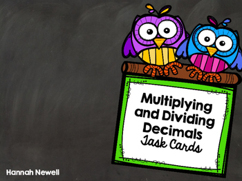 Task Cards - Multiplying and Dividing Decimals