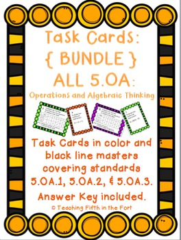 Task Cards: Operations and Algebraic Thinking Bundle 5.OA.