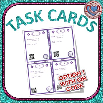 Task Cards 40 cards - Operations on Functions & Composition (With Optional QR)
