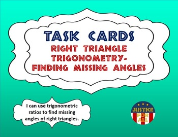 Task Cards PLUS - Right Triangle Trigonometry - Finding Missing Angles