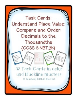 Task Cards: Place Value [Comparing/Ordering Decimals to th