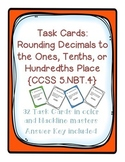 Task Cards: Place Value [Rounding Decimals to Ones, Tenths, Hundredths] 5.NBT.4