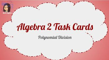 Task Cards: Polynomial Long Division and Synthetic Division - Google Classroom