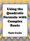 Task Cards: Quadratic Formula with Complex Solutions (updated)