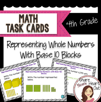 4th Grade Math Task Cards- Representing Whole Numbers Base