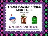 Task Cards: Rhyming Short Vowel CVC words