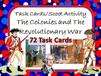 Task Cards Scoot Activity 13 Colonies, Causes, and Events of Revolutionary War