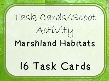 Task Cards Scoot Activity Habitats: Forest, Ocean, Desert, Frozen, Wetland