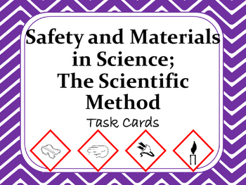 Task Cards Scoot Activity Safety&Materials in Science, Scientific Method