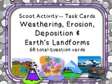 Task Cards Scoot Activity Weathering, Erosion, Deposition & Earth's Landforms