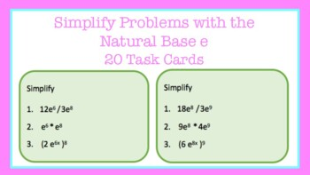 Task Cards: Simplify Problems with the Natural Base e