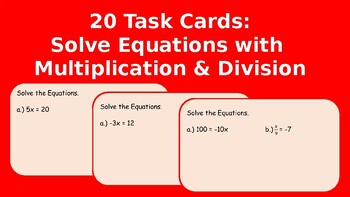 Task Cards: Solve Equations with Multiplication and Division