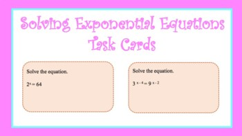 Task Cards: Solving Exponential Equations