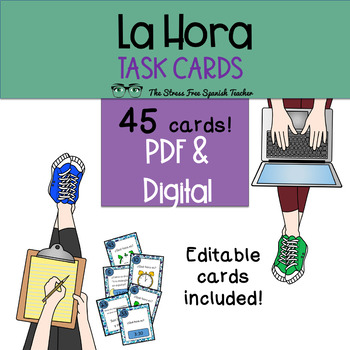 Task Cards: Spanish, La Hora / Time 45 cards! Editable cards included*