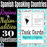 Spanish Speaking Countries: Regions & Nationalities Task Cards