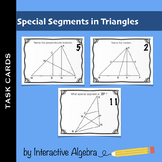 Task Cards - Special Segments in Triangles