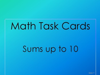 Task Cards - Sums up to 10