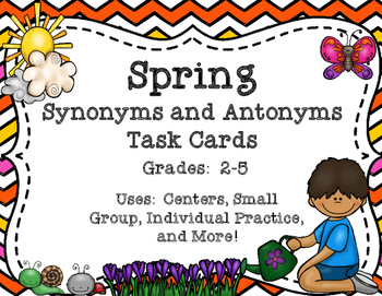 Task Cards:  Spring Synonyms and Antonyms