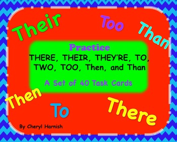 Homonym Task Cards & Mystery picture: THERE,THEIR,THEY'RE,TO,TWO,TOO,THAN,THEN