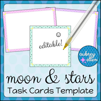 Task Cards Template BLANK/EDITABLE Moon + Stars Theme