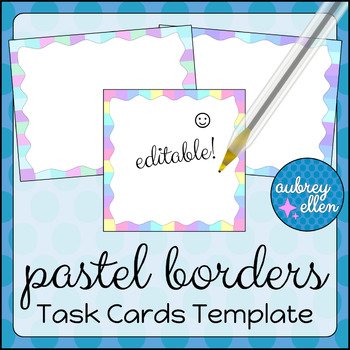 Task Cards Template BLANK/EDITABLE Pastel Borders Theme