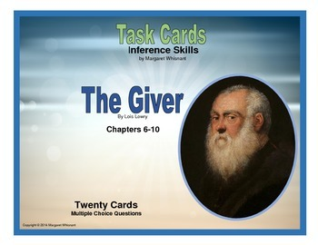 The Giver Task Cards Inference Skills  Chapters 6-10