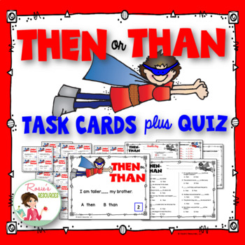 Task Cards - Then or Than