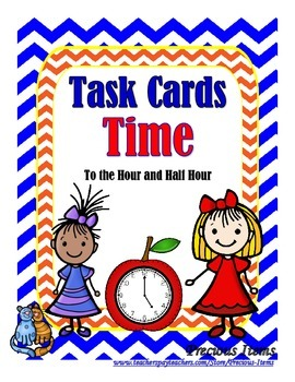 "Task Cards ""Time"" - To the Hour and Half Hour"