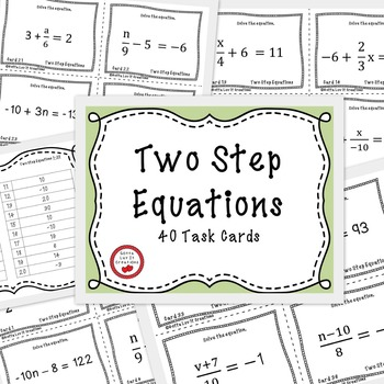 Solving Equations - Two Step Equations 40 Task Cards