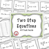 Equations - Solving Two Step Equations 40 Task Cards