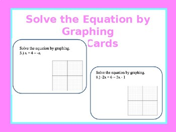 Task Cards: Use graphs to solve equations