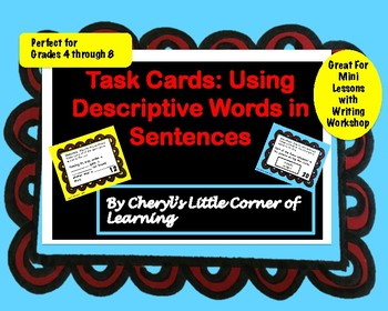 Task Cards:  Using Descriptive Words in Sentences - Adjectives and Adverbs