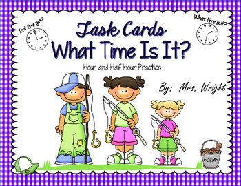 Task Cards What Time Is It?