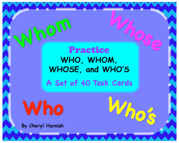 Task Cards Who Whom Whose Who's Common Core