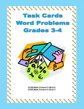 Task Cards Word Problems Grades 3-4 Common Core